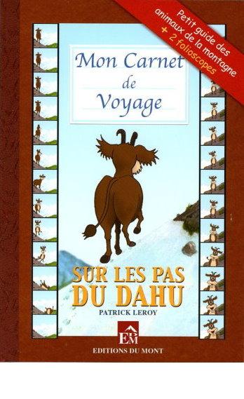 Mon carnet de voyage sur les pas du dahu 350
